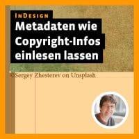 Post-Thumbnail zum InDesign-Tutorial: Metadaten automatisch aus Bildern einlesen