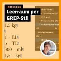 Beitragsbild zum Videotutorial: InDesign – Leerraum vor Einheit per GREP-Stil formatieren