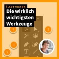 Beitragsbild zu »Illustrator: die wirklich wichtigsten Werkzeuge und Funktionen«
