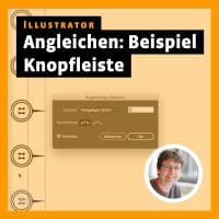 Illustrator Tutorial: Angleichen-Funktion am Beispiel einer Knopfleiste