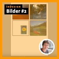 Beitragsbild Videotutorial InDesign: »Bilder #2«