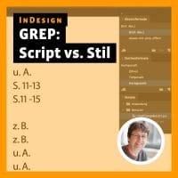 Beitragsbild zum Videotutorial: InDesign – GREP-Script vs. GREP-Stil