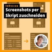 beitragsbild »InDesign: Photoshop-Skript zum zuschneiden von Screenshots«