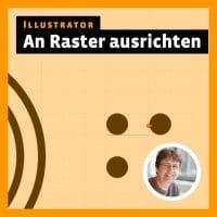 postthumbnail zum Illustrator-Tutorial: Am Raster ausrichten