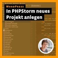 Beitragsbild zu: WordPress – in PHPStorm neues Projekt anlegen
