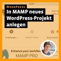 Beitragsbild zu »In MAMP ein neues WordPress-Projekt anlegen«